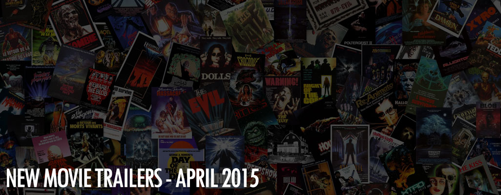 April 2015 Movie Trailers